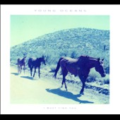 Young Oceans: I Must Find You [Digipak]