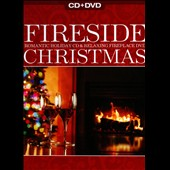 Various Artists: Fireside Christmas: Romantic Holiday CD & Relaxing Fireplace DVD [Digipak]
