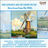 The Golden Age of Light Music: More gems from the 1930s / various artists
