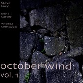 Kent Carter/Andrea Centazzo/Steve Lacy: October Wind, Vol. 1