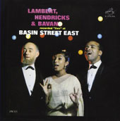 Lambert, Hendricks & Bavan: Live at Basin Street East