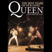 Queen: The Best Years of Our Lives