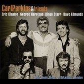 Carl Perkins & Friends: Blue Suede Shoes [Digipak]