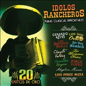 Various Artists: Idolos Rancheros: Puras Clasicas Inmortales