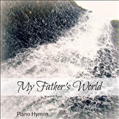 Shane Van Cleve: My Father's World