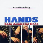 Brian Bromberg: Hands