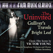 Victor Young (1900-1956): Film music from The Uninvited, Gulliver's Travels, Bright Leaf / Moscow SO & Chorus, William Stromberg