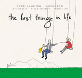 Karin Krog/Scott Hamilton: The  Best Things in Life *