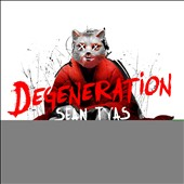 Sean Tyas: Degeneration
