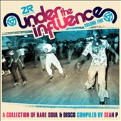 Sean P. (Compilation Producer): Under the Influence, Vol. 5: Collection of Rare Soul: Compiled by Sean P