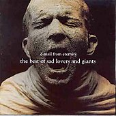 Sad Lovers and Giants: E-Mail From Eternity: The Best of Sad Lovers and Giants