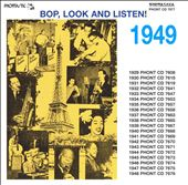 Various Artists: 1949: Bop Look & Listen