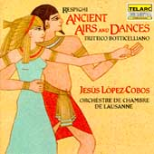 Respighi: Ancient Airs and Dances, etc / Jes&#250;s L&#243;pez-Cobos