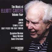 The Music of Elliott Carter Vol 4 / Speculum Musicae, et al
