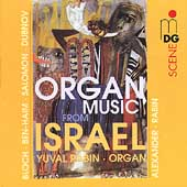 SCENE  Organ Music from Israel - Bloch, Rabin, et al / Yuval Rabin