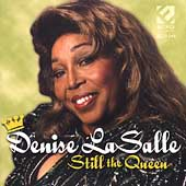 Denise LaSalle: Still the Queen