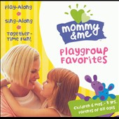 Various Artists: Mommy and Me: Playgroup Favorites