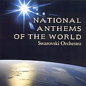 National Anthems of the World / Swarovski Orchestra