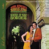 Herb Alpert/Herb Alpert & the Tijuana Brass/Tijuana Brass: South of the Border [Deluxe Edition] [Digipak]