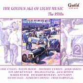 The Golden Age of Light Music - The 1930s