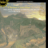 Crusell: Clarinet Concertos / King, Francis, London Symphony