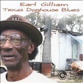 Earl Gilliam: Texas Doghouse Blues