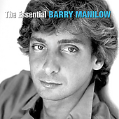 Barry Manilow: The Essential Barry Manilow