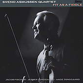 Svend Asmussen: Fit as a Fiddle [Storyville]