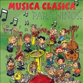 Various Artists: Musica Clasica Para Ninos
