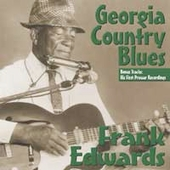 Frank Edwards (Blues): Georgia Country Blues *