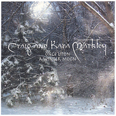 Craig Markley: Once Upon a Winter Moon *