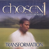 Chosen 1: Transformation