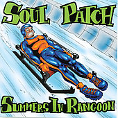 Soul Patch: Summers in Rangoon