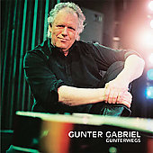 Gunter Gabriel: Gunterwegs