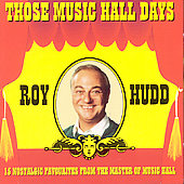 Roy Hudd: Those Music Hall Day