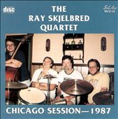Ray Skjelbred: Chicago Session -- 1987