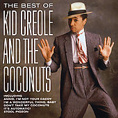 Kid Creole & the Coconuts: Best of Kid Creole & the Coconuts [BMG]