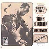 Duke Ellington: Great Times! Piano Duets with Billy Strayhorn