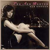 Lou Ann Barton: Old Enough