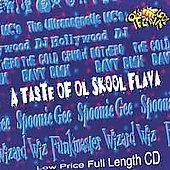 Various Artists: Taste of Ol Skool Flava