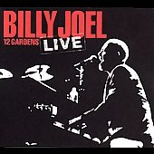 Billy Joel: 12 Gardens Live