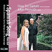 A Spanish Song Recital / Silvia Tro Santafe, Julian Reynolds