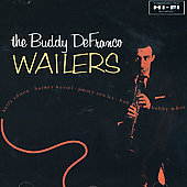 Buddy DeFranco: The Buddy DeFranco Wailers
