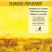 Milhaud: Symphonies de chambre, etc / Dekaise, et al