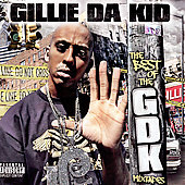 Gillie da Kid: The Best of the GDK Mixtapes [PA]