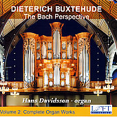 Buxtehude: Complete Organ Works Vol 2 - The Bach Perspective