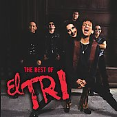 El Tri: The Best of El Tri