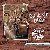 Dice of Dixie Crew: Finest Brand in Dixieland [Collector's Edition] [Box]