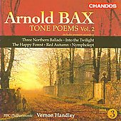 Bax: Tone Poems Vol 2 / Vernon Handley, BBC Philharmonic Orchestra