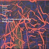 Francesconi, Maresz, et al / United Instruments of Lucilin